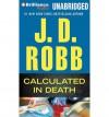 Calculated in Death - J.D. Robb, Susan Ericksen