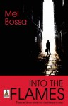 Into the Flames - Mel Bossa
