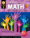 Common Core Math Grade 8: Activities That Captivate, Motivate, and Reinforce - Marjorie Frank