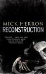 Reconstruction (Audio) - Mick Herron