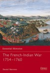 The French-Indian War 1754-1760 - Daniel Marston