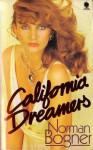California Dreamers - Norman Bogner