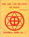 The Art and Meaning of Magic - Israel Regardie