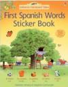 First Spanish Sticker Book (Farmyard Tales) - Heather Amery