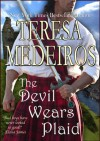 "The Devil Wears Plaid (""Brides of the Highlands"") - Teresa Medeiros"