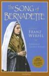 The Song of Bernadette - Franz Werfel, Ludwig Lewisohn
