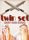 Twin Set - Mary Anna Evans