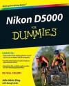 Nikon D5000 For Dummies - Julie Adair King