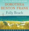 Folly Beach - Dorothea Benton Frank, Robin Miles