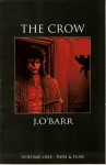 The Crow Volume 1: Pain & Fear - James O'Barr