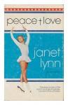 Peace + Love - Janet. Lynn