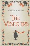 The Visitors - Rebecca Mascull