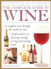 The Complete Guide to Wine - Stuart Walton, Stewart Walton