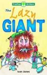 The Lazy Giant - Ivan Jones