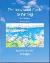 The Longwood Guide to Writing: Brief Edition - Ronald F. Lunsford, Bill Bridges