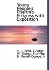 Young People's Pilgrim's Progress - John Bunyan, S.J. Reid, George W. Truett