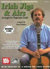Irish Jigs & Airs: Arranged for Fingerstyle Guitar [With 3 CDs] - Duck Baker
