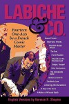 Labiche & Co.: Fourteen One-Acts by a French Comic Master - Norman R. Shapiro