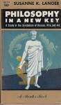 Philosophy in a New Key - Susanne K. Langer, Suzanne Langer