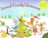 Animal Family Christmas: Count the Lights from One to Ten! [With Light Board] - Wendy Wax