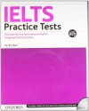 IELTS Practice Tests with Explanatory Key and Audio CDs (2) Pack - Peter May