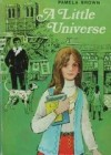 A Little Universe - Pamela Brown