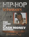 The Story of Cash Money Records - Terri Dougherty