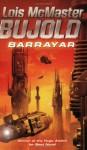 Barrayar (Vorkosigan Saga, #7) - Lois McMaster Bujold