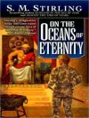 On the Oceans of Eternity (Island in the Sea of Time Series #3) - S.M. Stirling, Todd McLaren