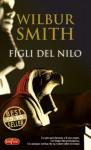 Figli del Nilo - Wilbur Smith