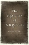 The Speed of Angels - Manu Bazzano