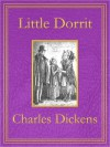 Little Dorrit: Premium Edition (Unabridged and Illustrated) [Optimized for Nook and Sony-compatible] - Hablot Knight Browne, Charles Dickens