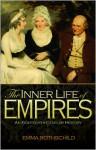 The Inner Life of Empires: An Eighteenth-Century History - Emma Rothschild