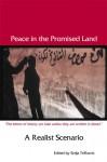 Peace in the Promised Land: A Realist Scenario - Srdja Trifkovic, David Hartman, Thomas J. Fleming