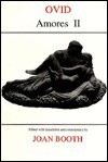 Amores: Bk. 2 (Classical Texts) - Ovid