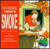 Where There's Smoke - Janet Munsil
