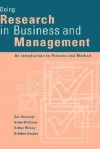 Doing Research in Business and Management: An Introduction to Process and Method - Dan Remenyi, Arthur Money, Arhtur Money, Brian Williams