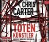 Totenkünstler - Chris Carter, Uve Teschner
