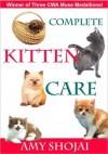 Complete Kitten Care - Amy Shojai