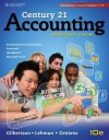 Century 21 Accounting, Multicolumn Journal: Introductory Course, Chapters 1-17 - Claudia B. Gilbertson, Mark W. Lehman, Debra H. Gentene