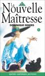 La Nouvelle Maîtresse - Dominique Demers