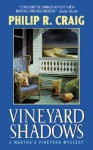 Vineyard Shadows - Philip R. Craig