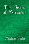 The Secrets of Montrésor - Michael Stolle