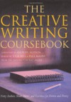 The Creative Writing Coursebook: Forty Authors Share Advice and Exercises for Fiction and Poetry - Julia Bell, Paul Magrs, Andrew Motion