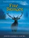 Fire Bringer - David Clement-Davies