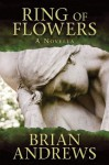 Ring of Flowers - Brian Andrews