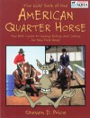The Kids' Book of the American Quarter Horse - Steven D. Price