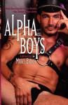 Alpha Boys. Edited by Mickey Erlach - Mickey Erlach