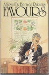 Favours: A novel - Bernice Rubens
