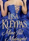 Mine Till Midnight - Lisa Kleypas